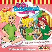 Cover-Bild zu Bibi Blocksberg Kurzhörspiel - Bibi erzählt: Die beste Freundin der Welt (Audio Download) von Weigand, Klaus-P.