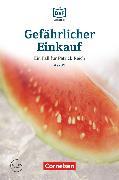 Cover-Bild zu Die DaF-Bibliothek, A2/B1, Gefährlicher Einkauf, Erpressung in Berlin-Kreuzberg, Lektüre, Mit Audios online von Baumgarten, Christian