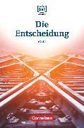 Cover-Bild zu Die DaF-Bibliothek, A2/B1, Die Entscheidung, Geschichten aus dem Alltag der Familie Schall, Lektüre, Mit Audios online von Baumgarten, Christian