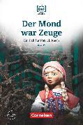 Cover-Bild zu Die DaF-Bibliothek, A2/B1, Der Mond war Zeuge, Diebstahl im Museum, Lektüre, Mit Audios online von Borbein, Volker