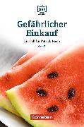 Cover-Bild zu Die DaF-Bibliothek / A2/B1 - Gefährlicher Einkauf (eBook) von Baumgarten, Christian