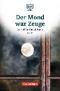 Cover-Bild zu Die DaF-Bibliothek / A2/B1 - Der Mond war Zeuge (eBook) von Borbein, Volker