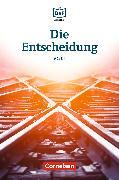 Cover-Bild zu Die DaF-Bibliothek / A2/B1 - Die Entscheidung (eBook) von Baumgarten, Christian