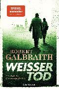 Cover-Bild zu Weißer Tod von Galbraith, Robert