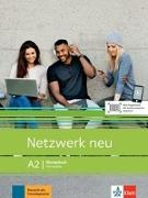 Cover-Bild zu Netzwerk neu A2. Übungsbuch mit Audios von Dengler, Stefanie