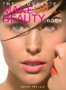 Cover-Bild zu Toselli, Leigh: The Complete MakeUp and Beauty Book (eBook)