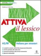 Cover-Bild zu Colombo, Federica: Attiva il lessico (A2-B1)