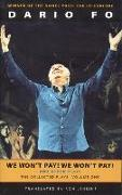 Cover-Bild zu Fo, Dario: We Won't Pay! We Won't Pay! and Other Works: The Collected Plays of Dario Fo, Volume One