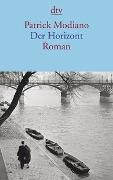 Cover-Bild zu Modiano, Patrick: Der Horizont