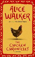 Cover-Bild zu The Chicken Chronicles (eBook) von Walker, Alice