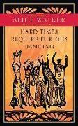 Cover-Bild zu Hard Times Require Furious Dancing (eBook) von Walker, Alice