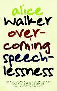 Cover-Bild zu Overcoming Speechlessness (eBook) von Walker, Alice