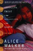 Cover-Bild zu Absolute Trust in the Goodness of the Earth (eBook) von Walker, Alice