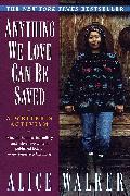 Cover-Bild zu Anything We Love Can Be Saved (eBook) von Walker, Alice
