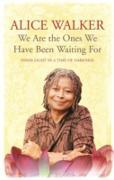 Cover-Bild zu We Are The Ones We Have Been Waiting For (eBook) von Walker, Alice