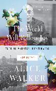 Cover-Bild zu The World Will Follow Joy (eBook) von Walker, Alice