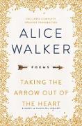 Cover-Bild zu Taking the Arrow Out of the Heart (eBook) von Walker, Alice