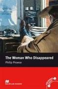 Cover-Bild zu Macmillan Readers Woman Who Disappeared The Intermediate Reader Without CD von Prowse, Philip