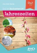 Cover-Bild zu DaZ im Sachunterricht: Jahreszeiten (Deutsch als Zweitsprache) von Windler, Ann-Catrin
