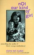 Cover-Bild zu Kaplan, Elaine Bell: Not Our Kind of Girl