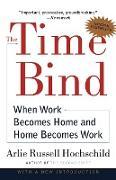 Cover-Bild zu Hochschild, Arlie Russell: The Time Bind