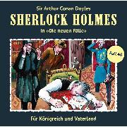 Cover-Bild zu Masuth, Andreas: Sherlock Holmes, Die neuen Fälle, Fall 46: Für Königreich und Vaterland (Audio Download)