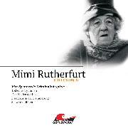 Cover-Bild zu Sachtleben, Ben: Mimi Rutherfurt, Edition 6: Vier Spannende Kriminalhörspiele (Audio Download)