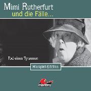 Cover-Bild zu Sachtleben, Ben: Mimi Rutherfurt, Folge 21: Tod eines Tyrannen (Audio Download)