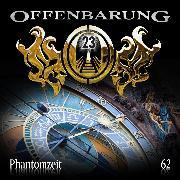 Cover-Bild zu Fibonacci, Catherine: Offenbarung 23, Folge 62: Phantomzeit (Audio Download)