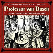 Cover-Bild zu Freund, Marc: Professor van Dusen, Die neuen Fälle, Fall 18: Professor van Dusen und der lachende Mörder (Audio Download)