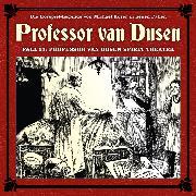 Cover-Bild zu Niemann, Eric: Professor van Dusen, Die neuen Fälle, Fall 13: Professor van Dusen spielt Theater (Audio Download)