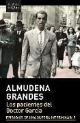 Cover-Bild zu Los pacientes del Doctor Garcia von Grandes, Almudena