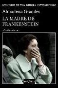 Cover-Bild zu La Madre de Frankenstein von Grandes, Almudena