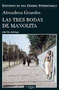 Cover-Bild zu Las Tres Bodas de Manolita von Grandes, Almudena