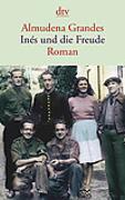 Cover-Bild zu Inés und die Freude von Grandes, Almudena