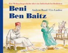 Cover-Bild zu Bond, Andrew: Beni Beni Baitz, Bilderbuch