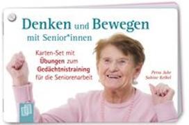 Cover-Bild zu Denken und Bewegen mit Senioren und Seniorinnen von Jahr, Petra