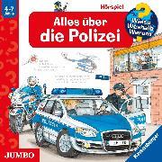 Cover-Bild zu Erne, Andrea: Wieso? Weshalb? Warum? Alles über die Polizei (Audio Download)