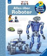 Cover-Bild zu Erne, Andrea: Wieso? Weshalb? Warum? Alles über Roboter (Band 47)