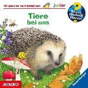 Cover-Bild zu Ebert, Anne: Wieso? Weshalb? Warum? junior. Tiere bei uns (Audio Download)