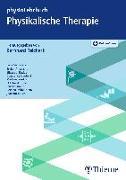 Cover-Bild zu Physikalische Therapie von Reichert, Bernhard (Hrsg.)