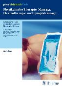Cover-Bild zu Physikalische Therapie, Massage, Elektrotherapie und Lymphdrainage (eBook) von Dölken, Mechthild (Reihe Hrsg.)