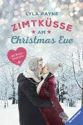 Cover-Bild zu Payne, Lyla: Unterm Mistelzweig mit Mr Right/Zimtküsse am Christmas Eve