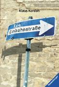 Cover-Bild zu Kordon, Klaus: Die Einbahnstrasse