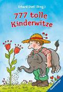 Cover-Bild zu Dietl, Erhard: 777 tolle Kinderwitze