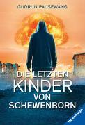Cover-Bild zu Pausewang, Gudrun: Die letzten Kinder von Schewenborn