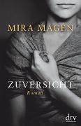 Cover-Bild zu Magén, Mira: Zuversicht