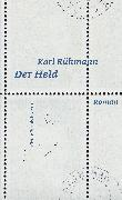 Cover-Bild zu Rühmann, Karl: Der Held (eBook)