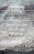 Cover-Bild zu Perrig, Severin: Smaragdgrau (eBook)