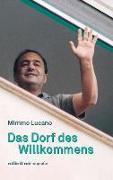 Cover-Bild zu Mimmo, Lucano: Das Dorf des Willkommens